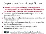 proposed new focus of logic section