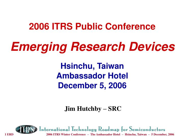 2006 ITRS Public Conference