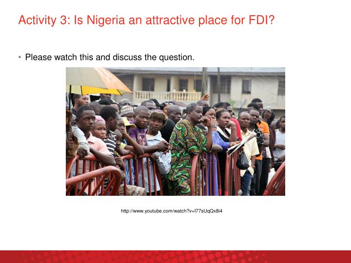 Activity 3: Is Nigeria an attractive place for FDI?