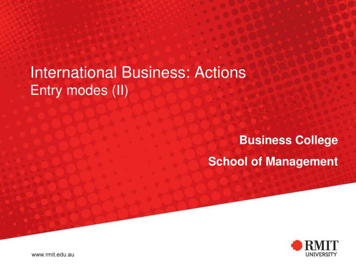 modes of entry in international business Licensing and franchising (4 modes of international market entry) licensing=granting another business the permission to use or sell a firm's product, technology or process franchising=a license that allows a person or firm access to a business's proprietary knowledge, processes, or trademarks in order to allow them to sell a product or service .