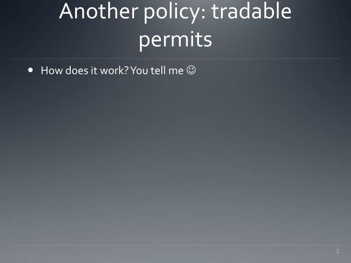 Another policy tradable permits