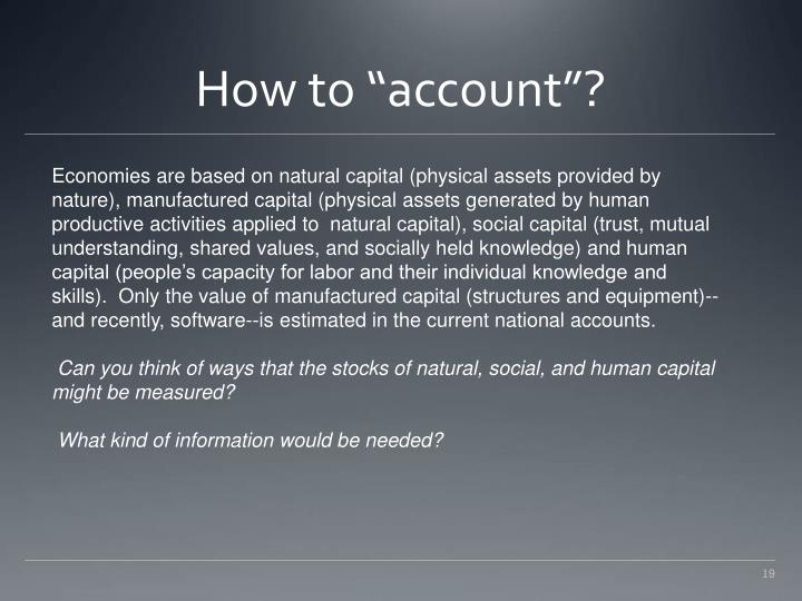 "How to ""account""?"