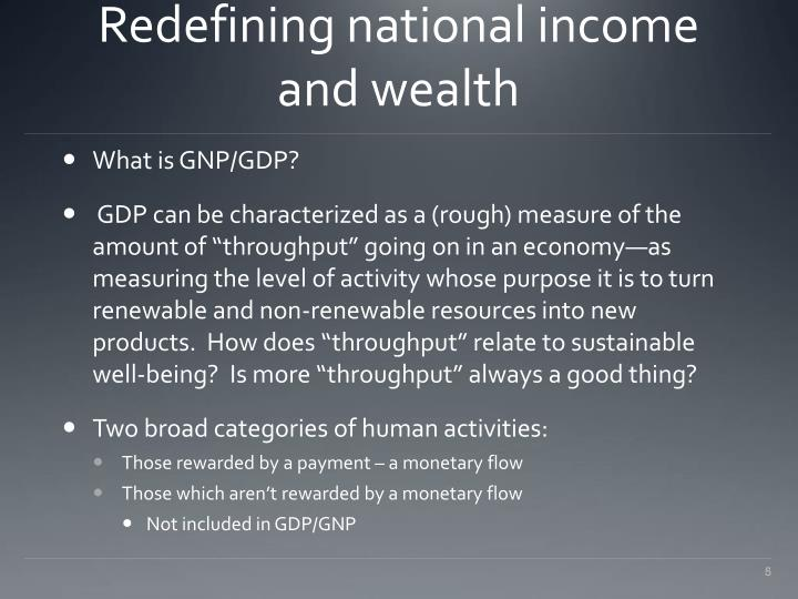 Redefining national income and wealth