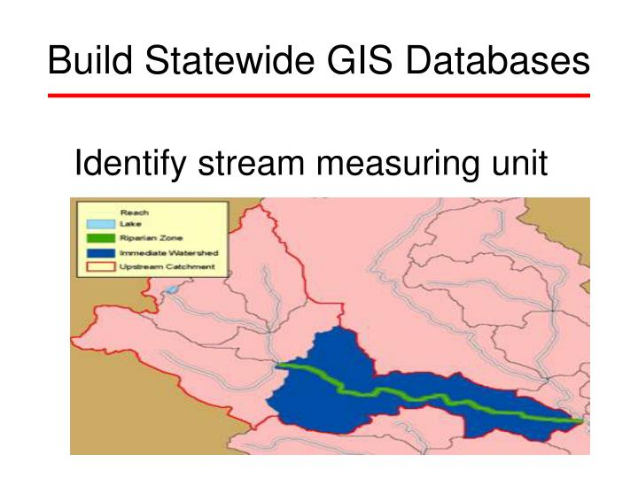 Build Statewide GIS Databases