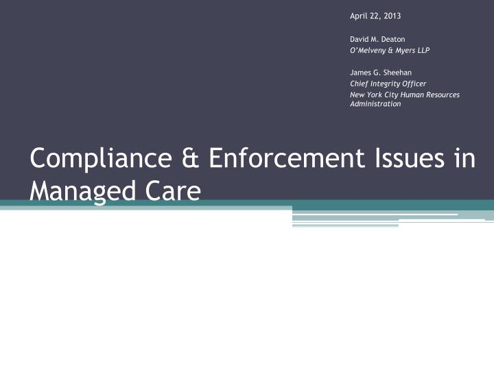 Compliance & Enforcement Issues in Managed Care