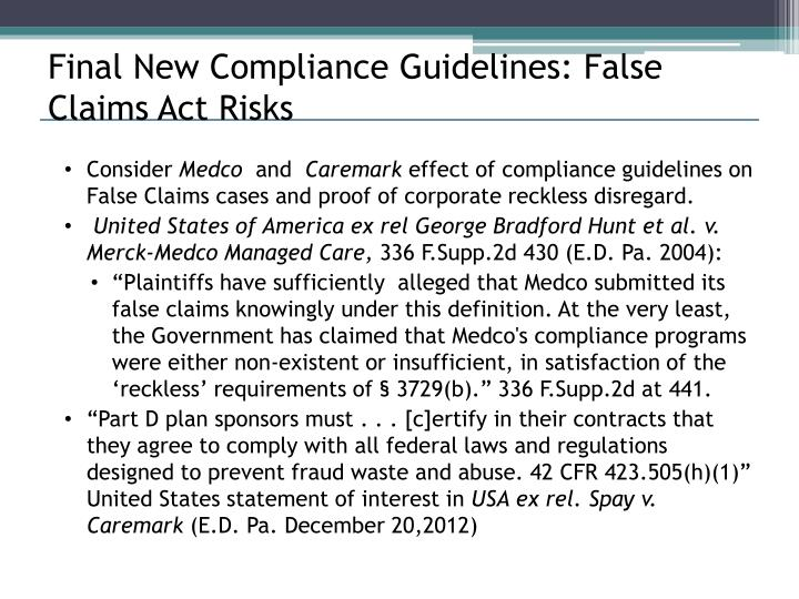Final New Compliance Guidelines: False Claims Act Risks