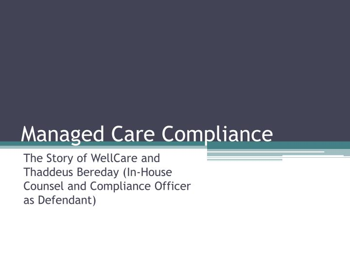 Managed Care Compliance