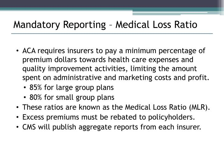 Mandatory Reporting – Medical Loss Ratio