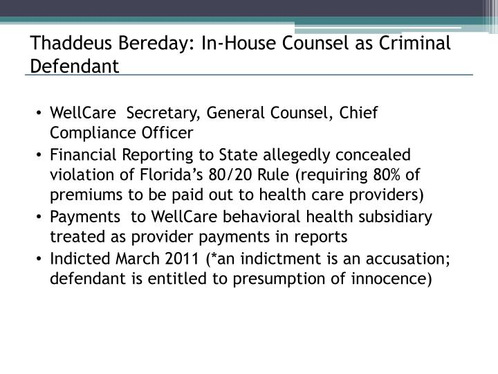 Thaddeus Bereday: In-House Counsel as Criminal Defendant