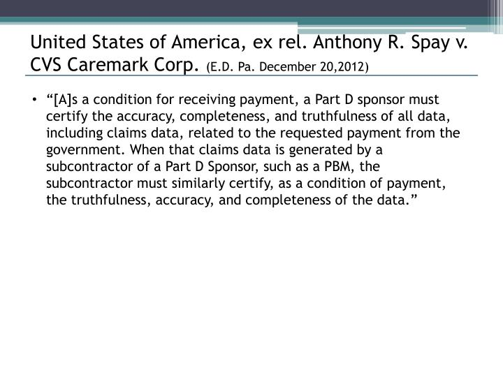 United States of America, ex rel. Anthony R. Spay v. CVS Caremark Corp.