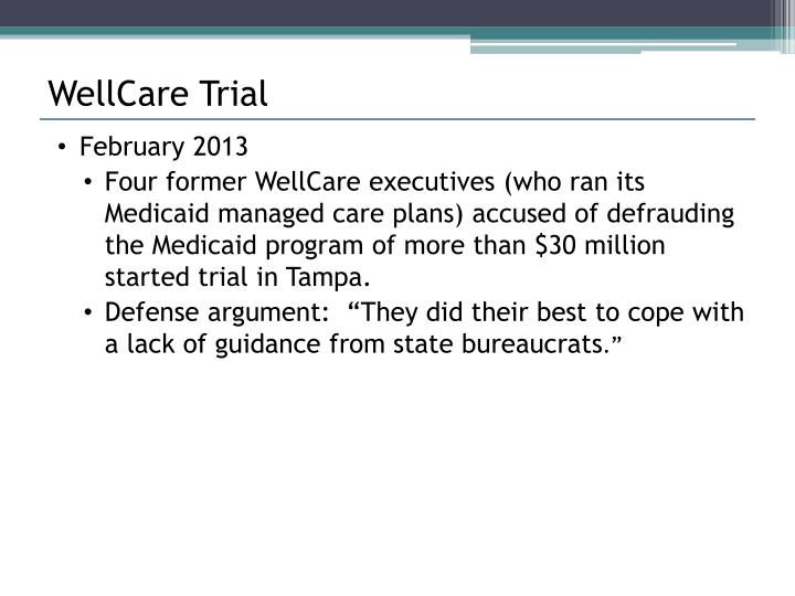 WellCare Trial