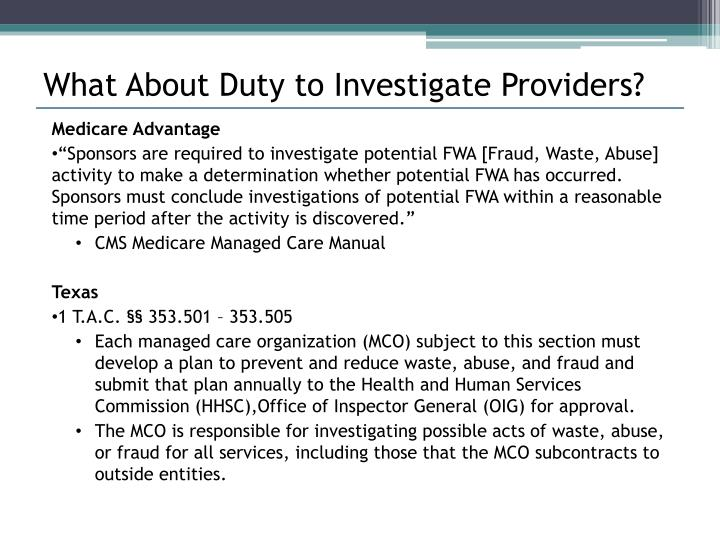 What About Duty to Investigate Providers?
