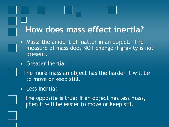 How does mass effect inertia?