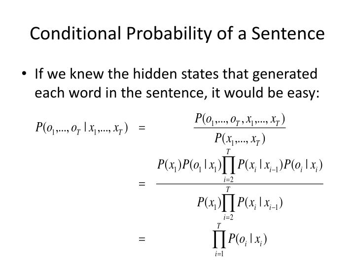 Conditional Probability of a Sentence