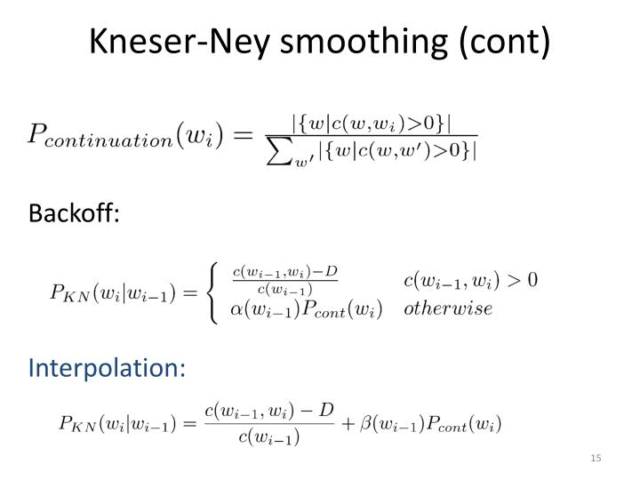 Kneser-Ney smoothing (cont)