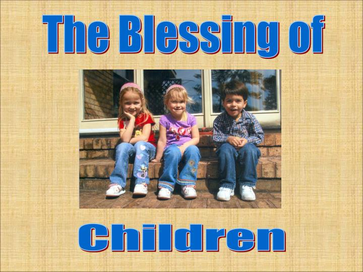 The Blessing of