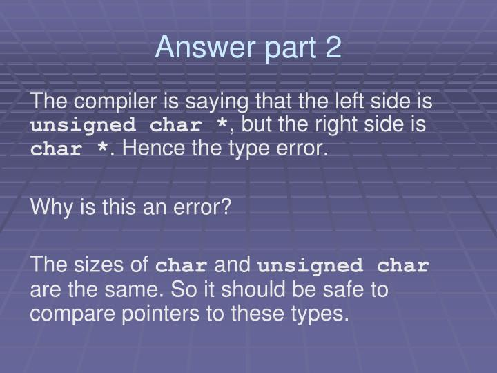 Answer part 2