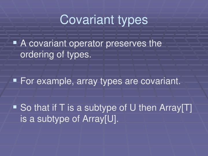 Covariant types
