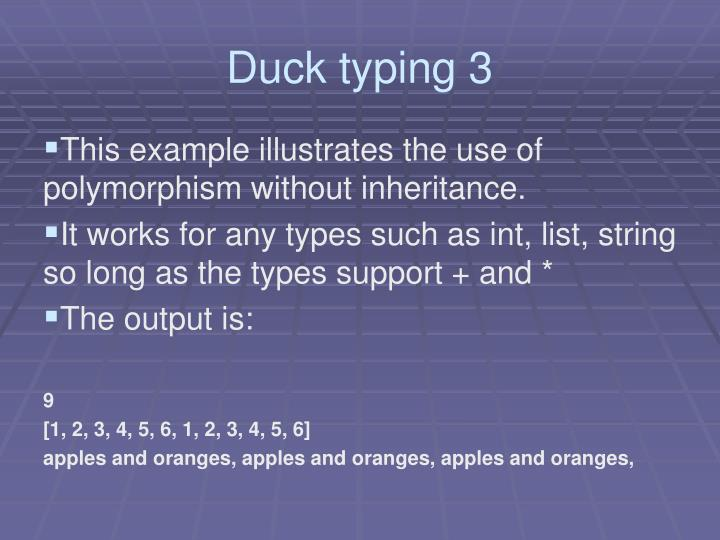 Duck typing 3