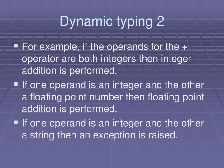 Dynamic typing 2