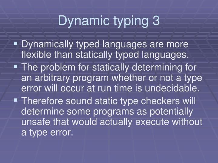 Dynamic typing 3