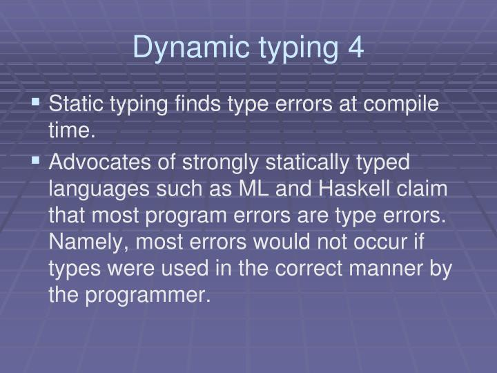 Dynamic typing 4