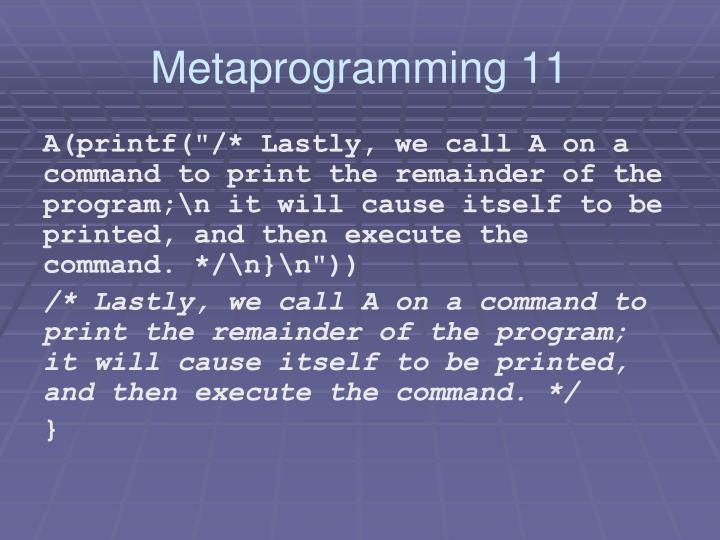 Metaprogramming 11