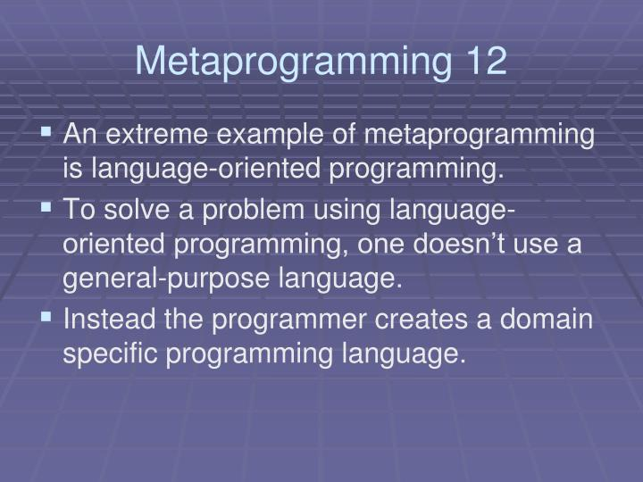 Metaprogramming 12