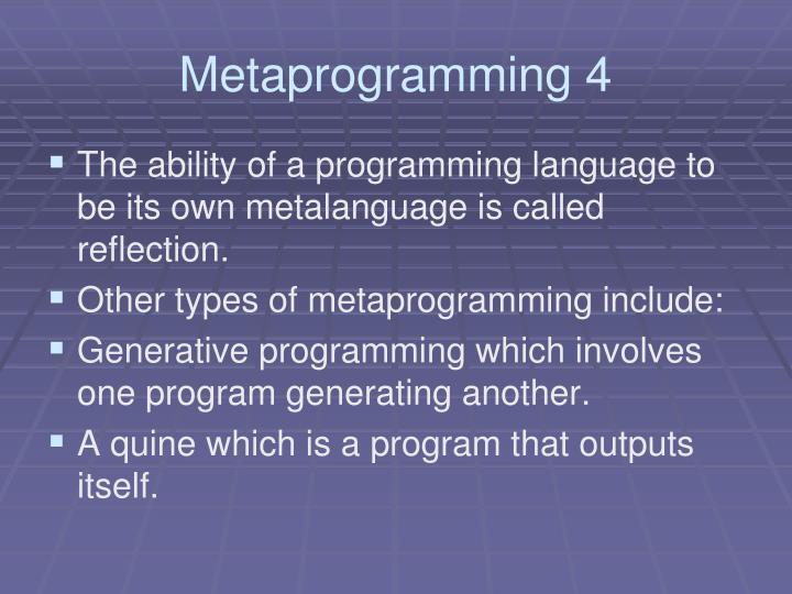 Metaprogramming 4
