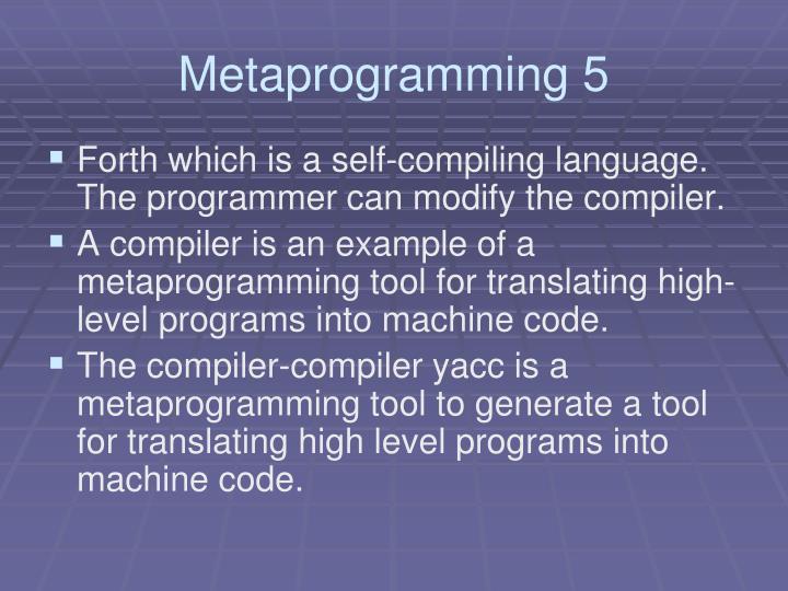 Metaprogramming 5