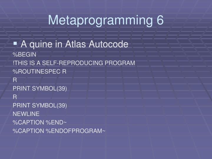 Metaprogramming 6