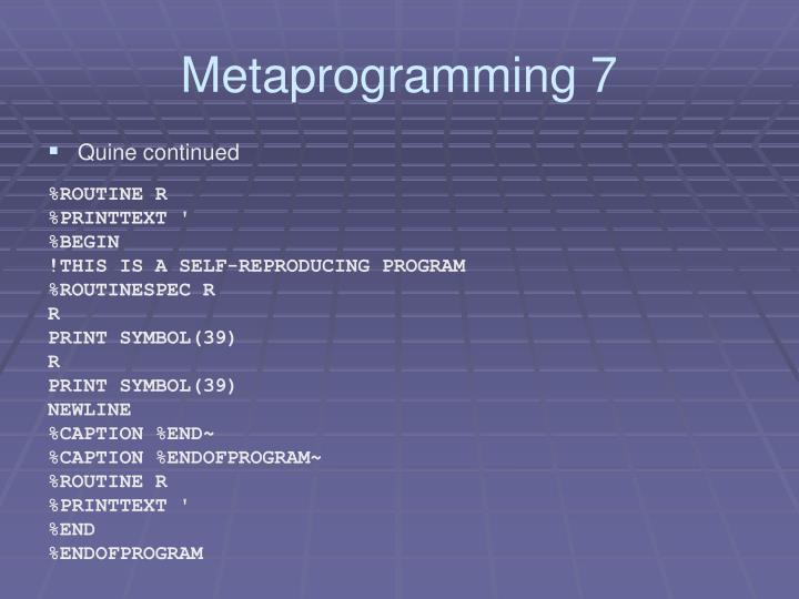 Metaprogramming 7
