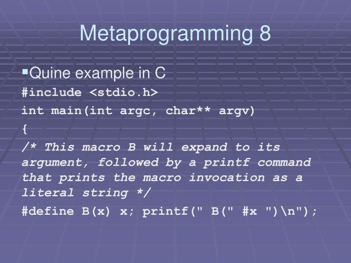 Metaprogramming 8