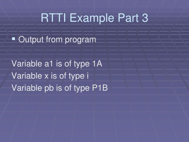 RTTI Example Part 3