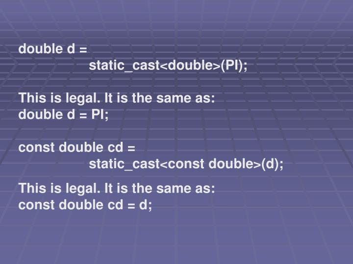 double d =