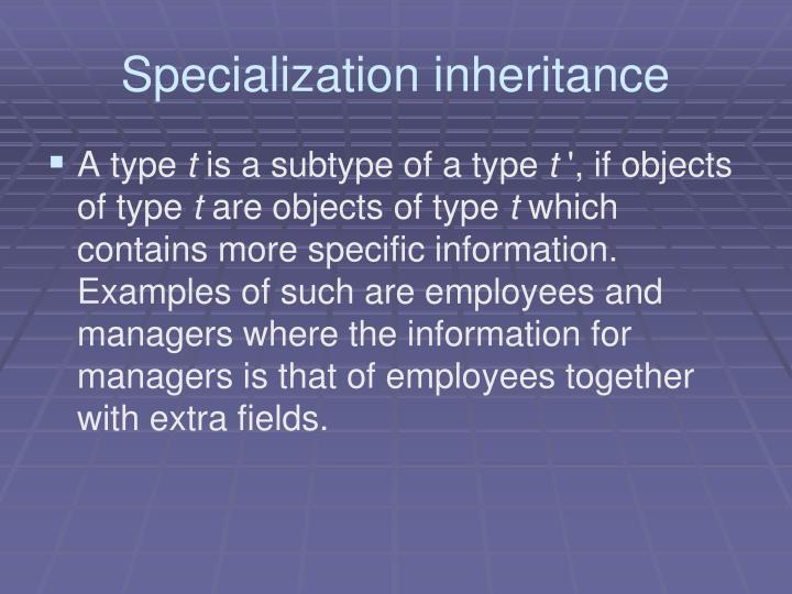 Specialization inheritance