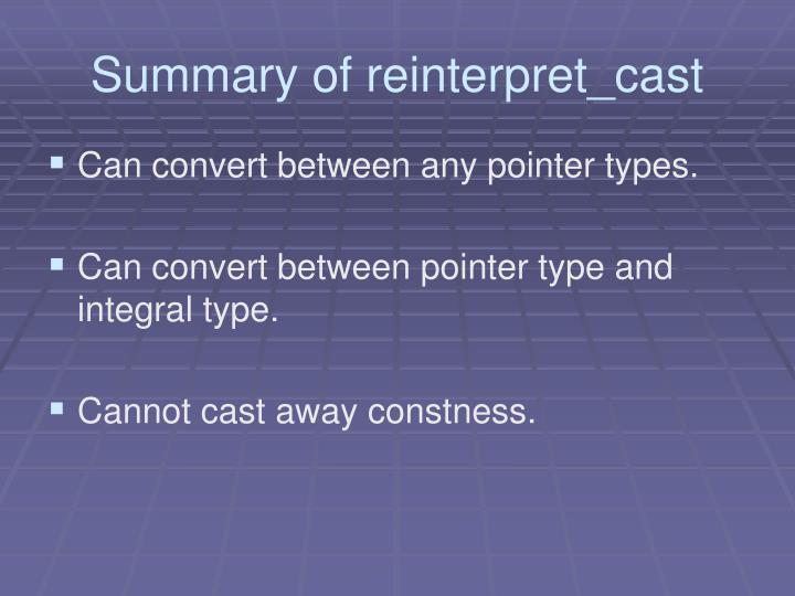 Summary of reinterpret_cast