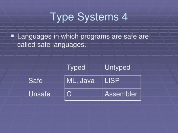 Type Systems 4
