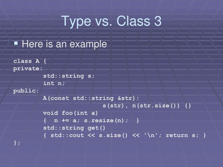 Type vs. Class 3