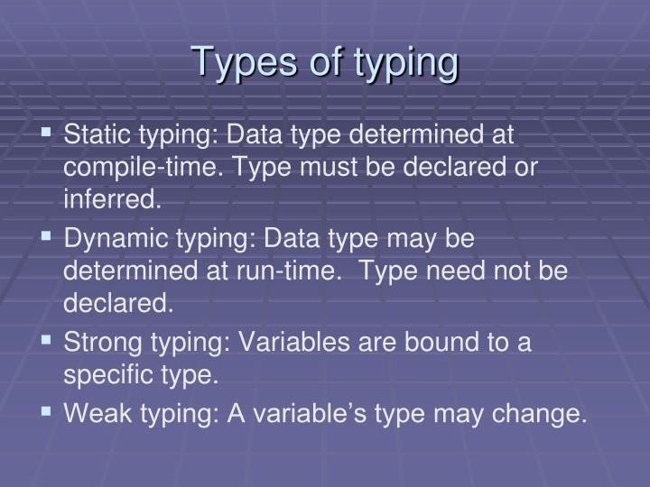 Types of typing