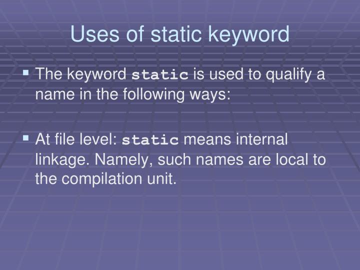 Uses of static keyword