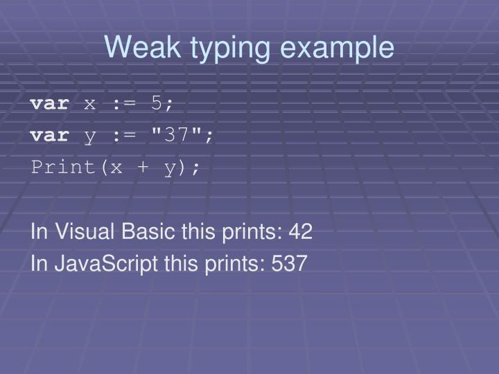 Weak typing example