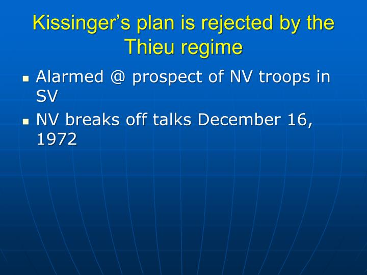 Kissinger's plan is rejected by the