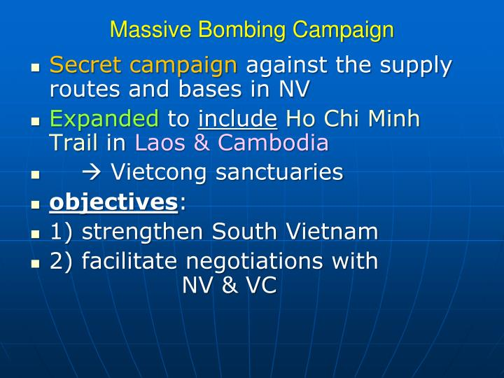 Massive Bombing Campaign