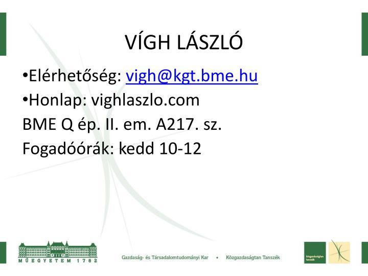 VÍGH LÁSZLÓ