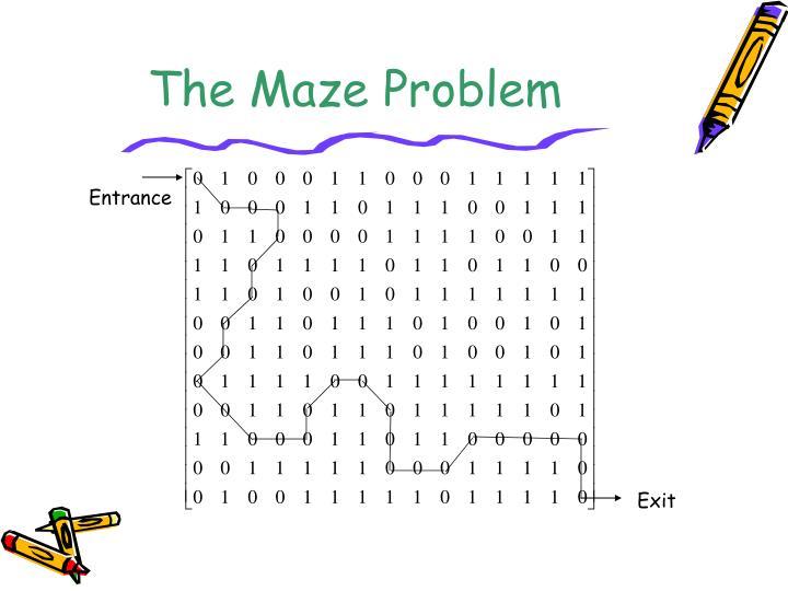 The Maze Problem
