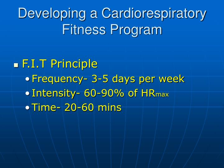 Developing a Cardiorespiratory Fitness Program