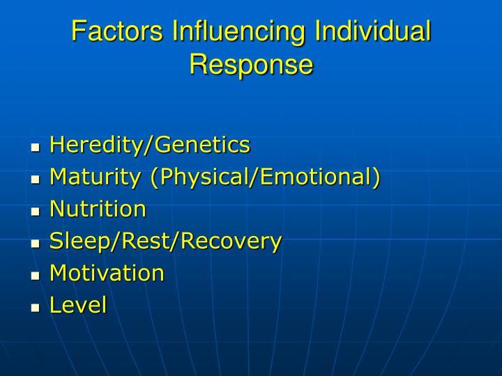 Factors Influencing Individual Response