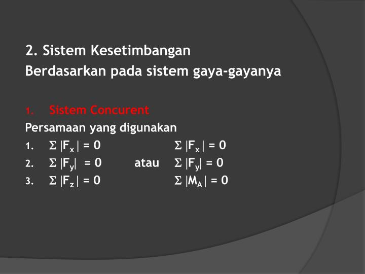 2. Sistem Kesetimbangan