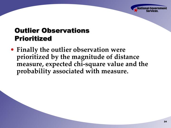 Outlier Observations Prioritized